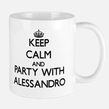 Keep Calm and Party with Alessandro Mugs