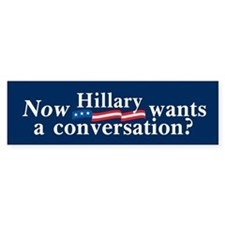 NOW HILLARY? Bumper Bumper Sticker