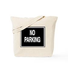 No Parking sign Tote Bag