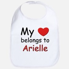 My heart belongs to arielle Bib