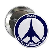 "Peace The Old Fashioned Way - B-1B Bl 2.25"" Button"