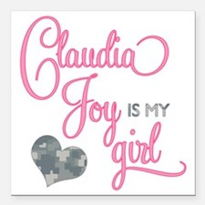 "RoxyisMyGirl_ClaudiaJoy Square Car Magnet 3"" x 3"""