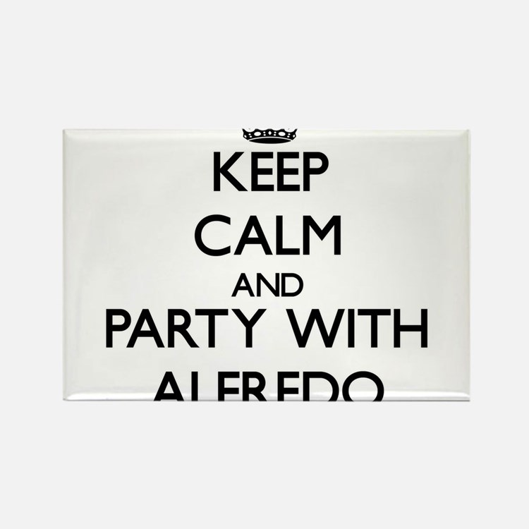 Keep Calm and Party with Alfredo Magnets