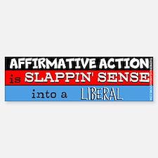 Affirmative Action is slappin' sense Bumper St