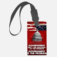 23x35 GOVERNEMNT IS THE PROBLEM  Luggage Tag