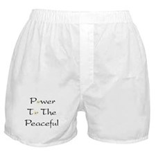 Power To The Peaceful Boxer Shorts