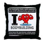 I Love Bodybuilding Throw Pillow