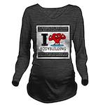 I Love Bodybuilding Long Sleeve Maternity T-Shirt