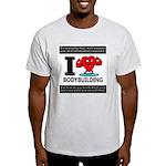 I Love Bodybuilding T-Shirt