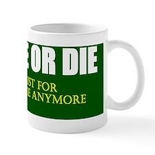 live free or die_dark green_white Mug