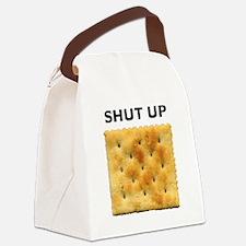 shut_up_cracker Canvas Lunch Bag