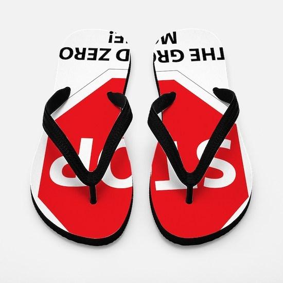 stop ground zero Flip Flops