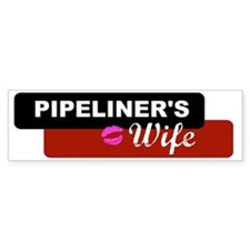 2-pipelinerswife Bumper Sticker