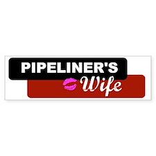 2-pipelinerswife Bumper Stickers