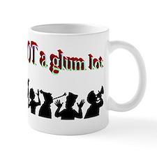 not-a-glum-lot Mug