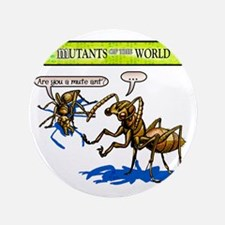 """Mutant 34 Mute Ant 3.5"""" Button"""