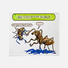 Mutant 34 Mute Ant Throw Blanket