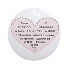 I Love You - Languages Ornament (Round)