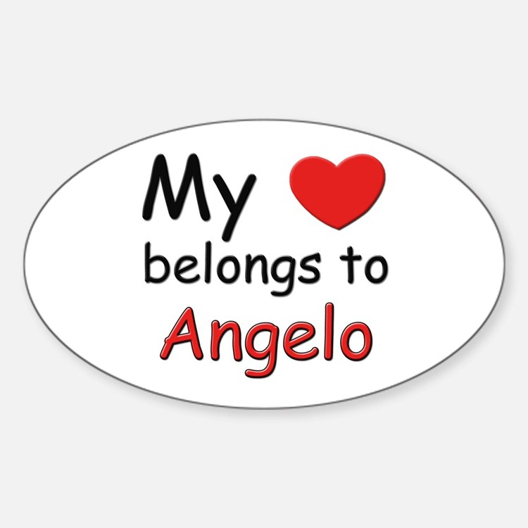 My heart belongs to angelo Oval Decal