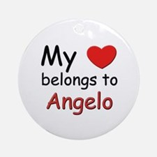 My heart belongs to angelo Ornament (Round)