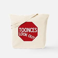 tooncesstopsign Tote Bag