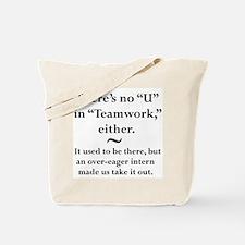 No U in Teamwork Tote Bag