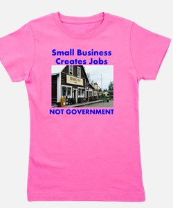 small-biz-not-government Girl's Tee