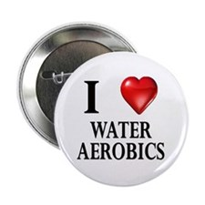 "Love Water Aerobics 2.25"" Button (10 pack)"