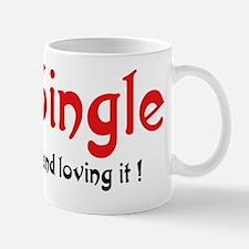 Single.and loving it Mug