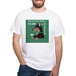 Doberman Bitch White T-Shirt