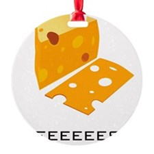 cheese Ornament