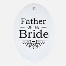 Father of the Bride black Ornament (Oval)
