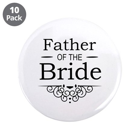 """Father of the Bride black 3.5"""" Button (10 pack)"""