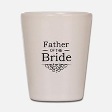 Father of the Bride black Shot Glass