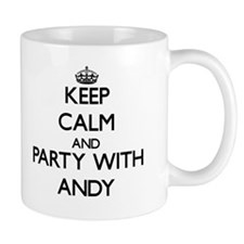 Keep Calm and Party with Andy Mugs