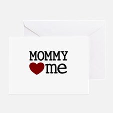 Mommy Hearts Me Greeting Card