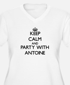 Keep Calm and Party with Antoine Plus Size T-Shirt