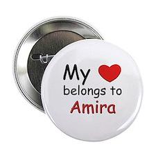 My heart belongs to amira Button