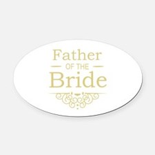 Father of the Bride gold Oval Car Magnet