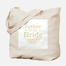 Father of the Bride gold Tote Bag