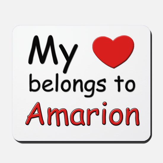 My heart belongs to amarion Mousepad