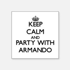 Keep Calm and Party with Armando Sticker