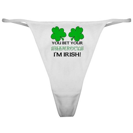 You bet I'm Irish Classic Thong