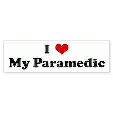 I Love My Paramedic Bumper Bumper Sticker