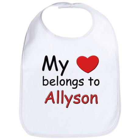 My heart belongs to allyson Bib