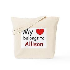 My heart belongs to allison Tote Bag