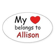 My heart belongs to allison Oval Decal