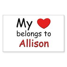 My heart belongs to allison Rectangle Decal