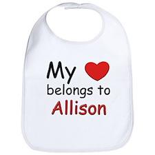 My heart belongs to allison Bib