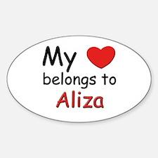 My heart belongs to aliza Oval Decal